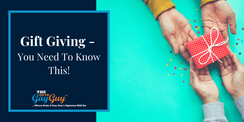 Gift Giving - You Need To Know This!