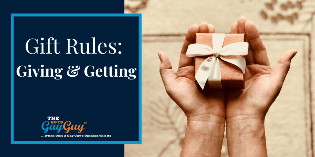 Gift Rules Giving And Getting